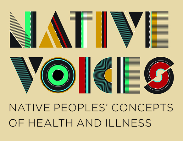 Native Voices, Native Peoples' concepts of health and illness
