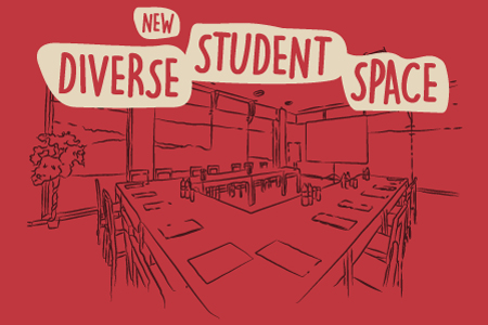 New Diverse Student Space