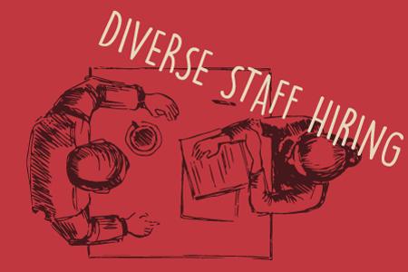 Diverse Staff Hiring