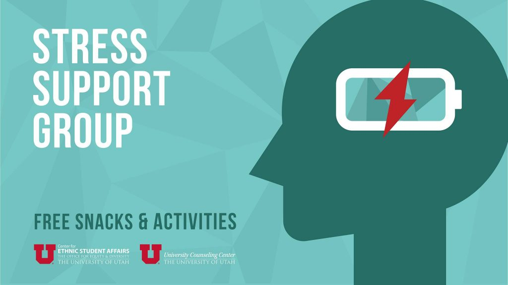 Stress Support Group; Center for Ethnic Student Affairs, University Counseling Center