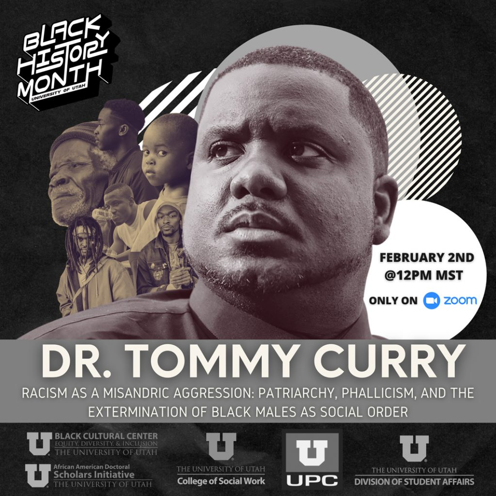 Dr. Tommy Curry; Racism as a misandric aggression: patriarchy, phallicism, and the extermination of Black males as social order