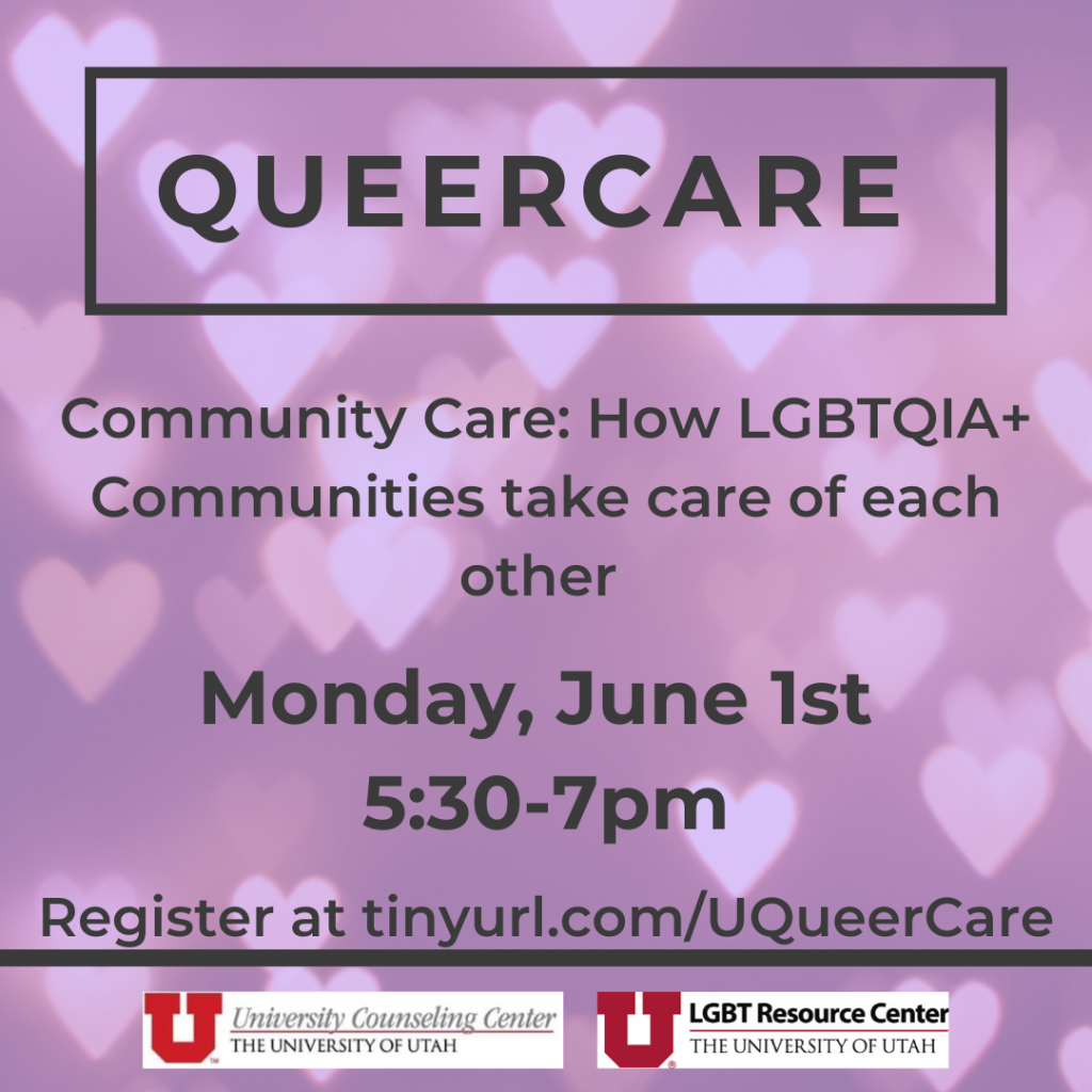 Attached is a lavender graphic with hearts in the background. The text reads, Queercare, community care: how LGBTQIA+ Communities take care of each other