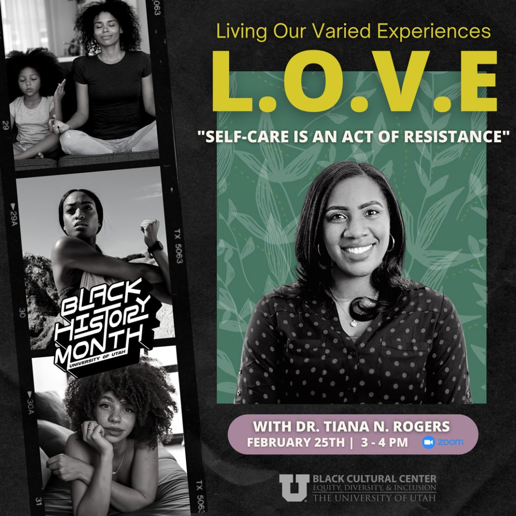Living Our Varied Experiences: Self-care is an act of resistance