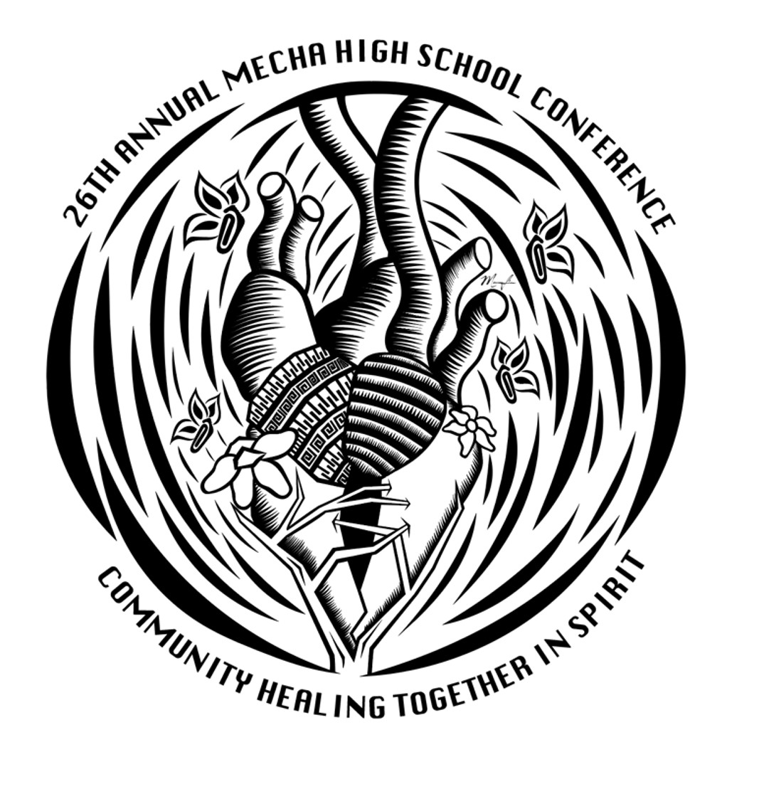 26th Annual MEChA High School Conference, Community Healing Together in Spirit