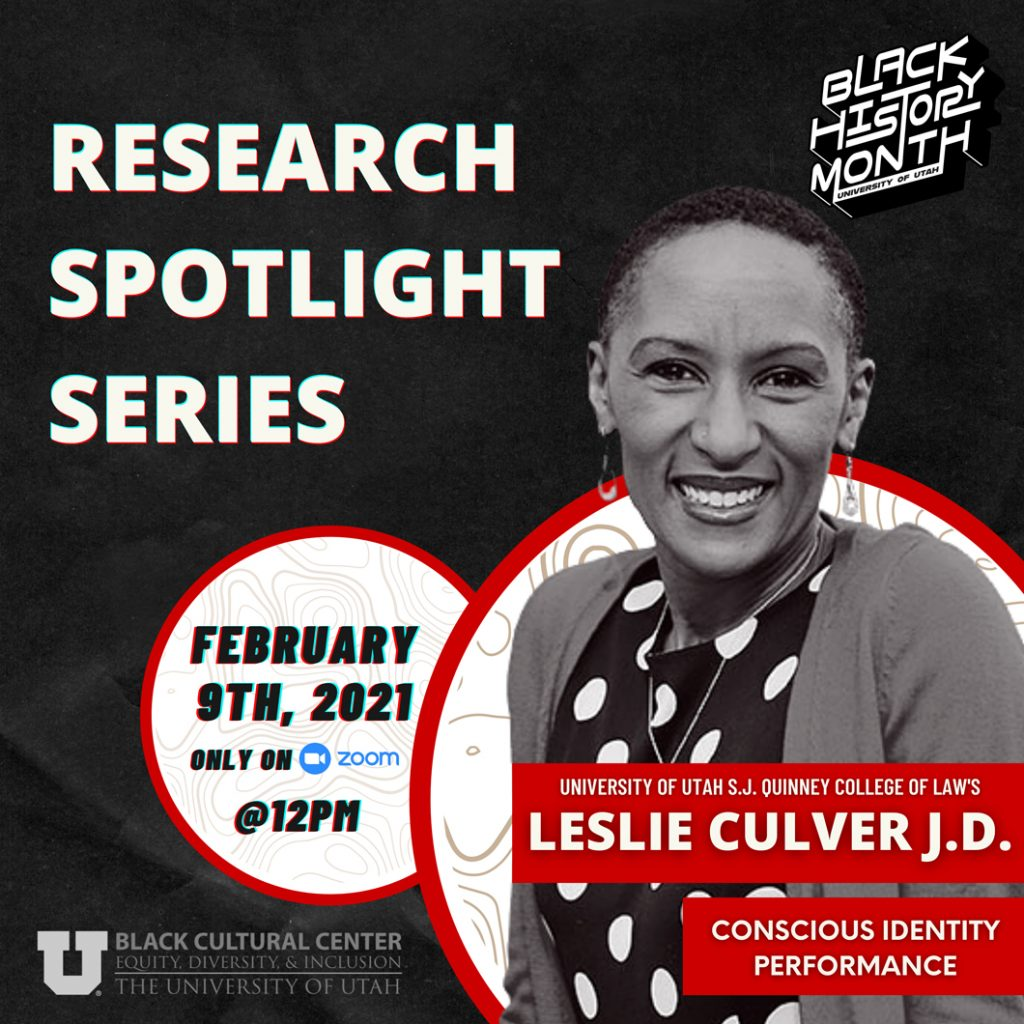 Research Spotlight Series: Leslie Culver, J.S., Conscious Identity Performance