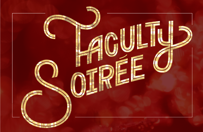 Faculty Soirée