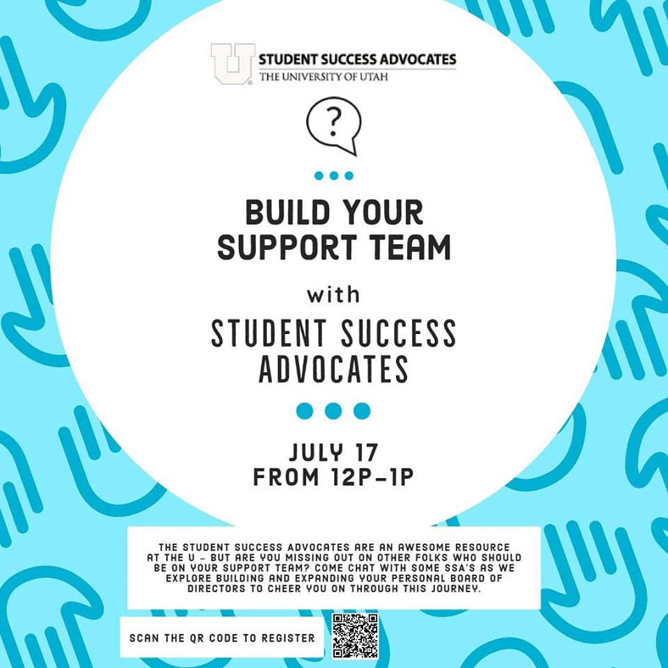This is an image with a light blue background and a pattern of blue hands. The black text reads: Build Your Support Team with Student Success Advocates, July 17 from 12 P-1P. The Student Success Advocates logo is included at the top.