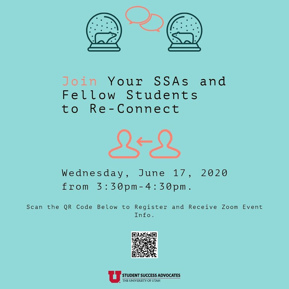 This is an image with a light teal background and black text that reads: Join Your SSAs and Fellow Students to Re-Connect. Wednesday, June 17, 2020 from 3:30pm-4:30pm. The Student Success Advocates logo is included at the bottom.