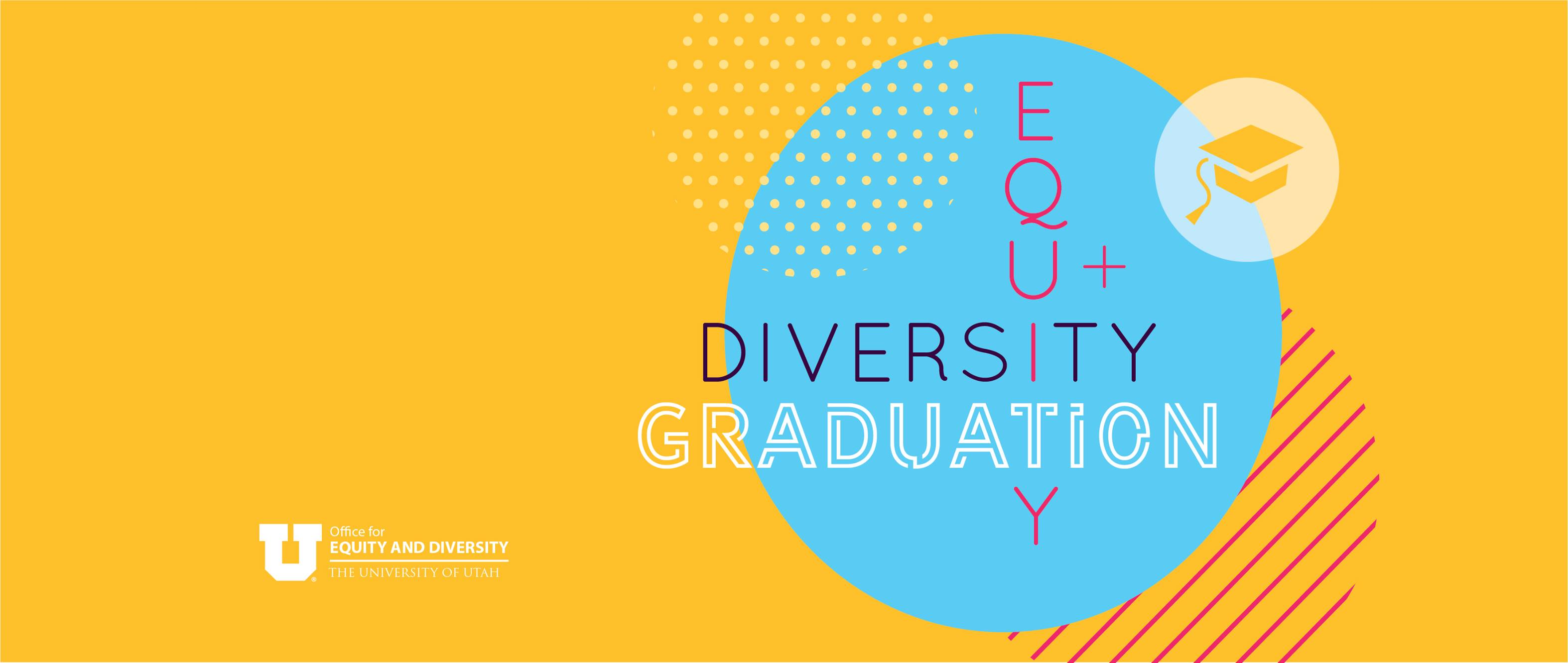 Equity and Diversity Graduation