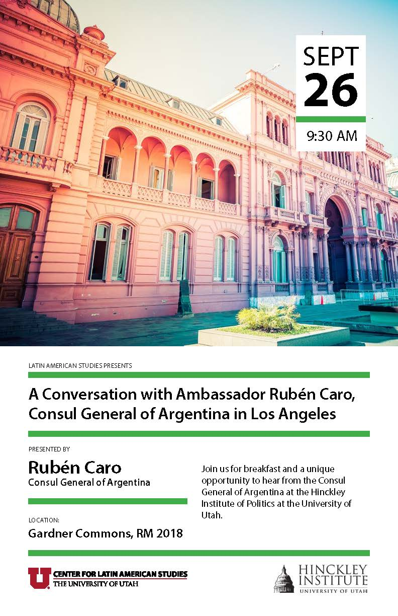 Join us for breakfast and a unique opportunity to hear from the Consul General of Argentina at the Hinckley Institute of Politics at the University of Utah.