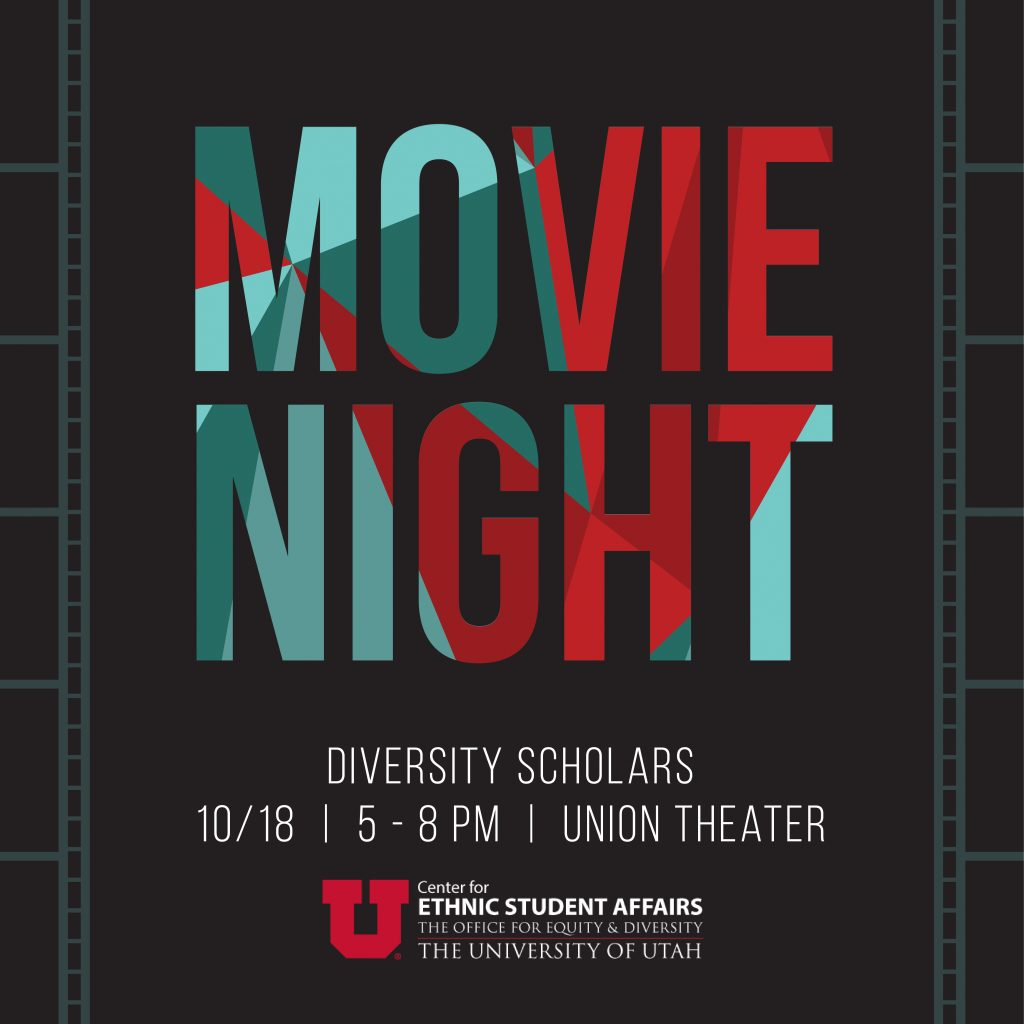 Movie Night, Diversity Scholars, 10/18, 5 - 8 PM, Union Theater
