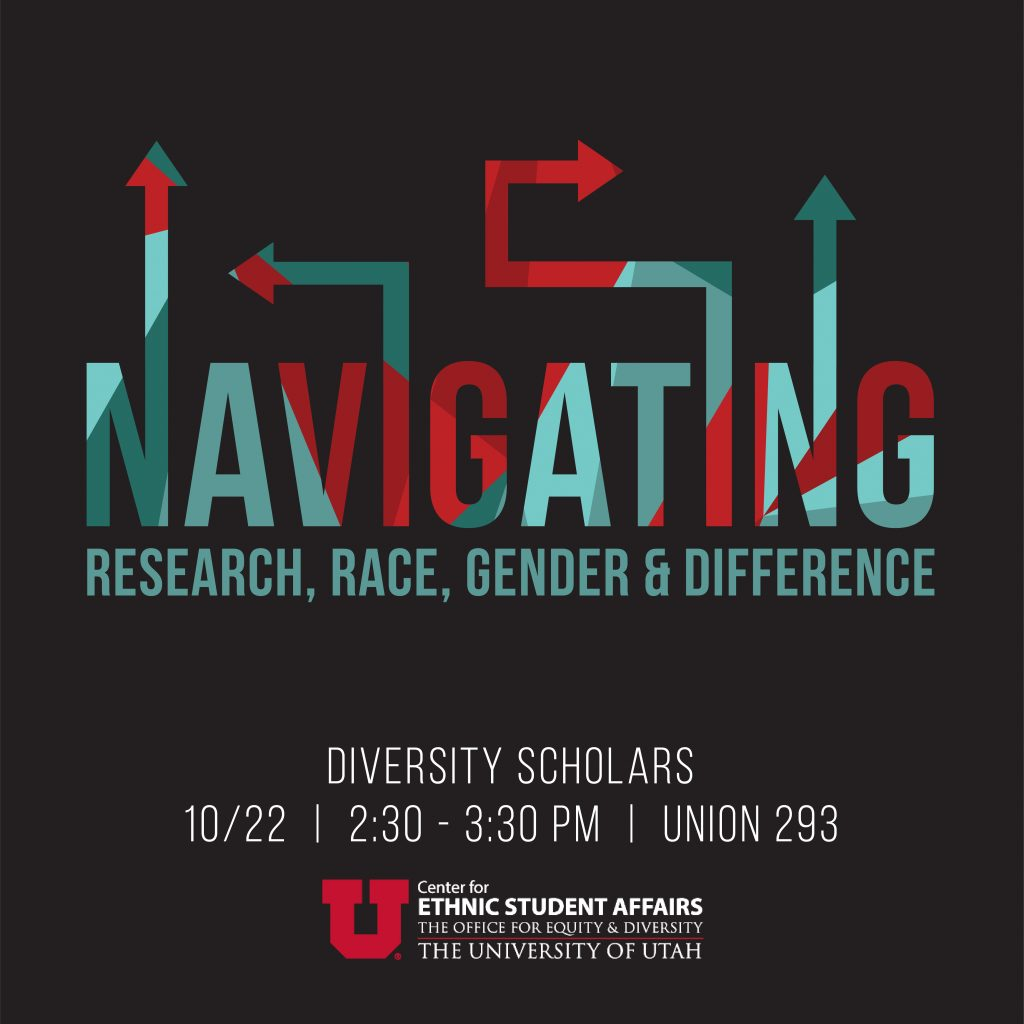 Navigating Research, Rae, Gender and Difference; Diversity Scholars; 10/22; 2:30 - 3:30 PM; Union 293