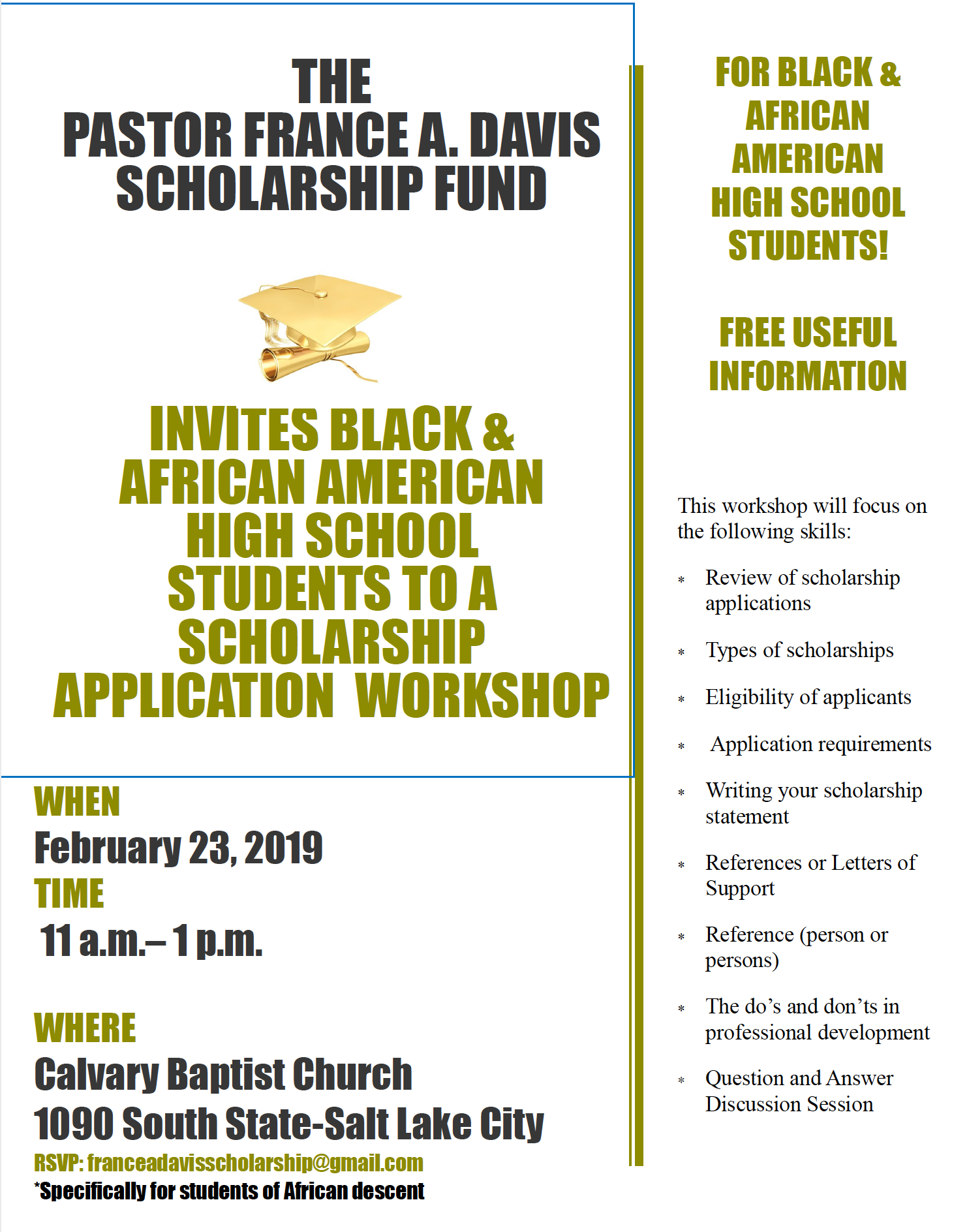 The Pastor France A. Davis Scholarship Fund invites Black and African American high school students to a scholarship application workshop.