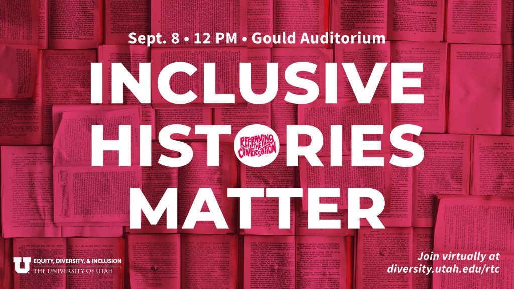 Inclusive Histories Matter