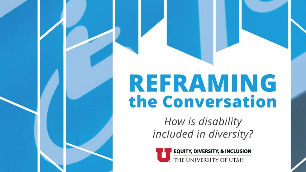 Reframing the Conversation: How is Disability included in Diversity?