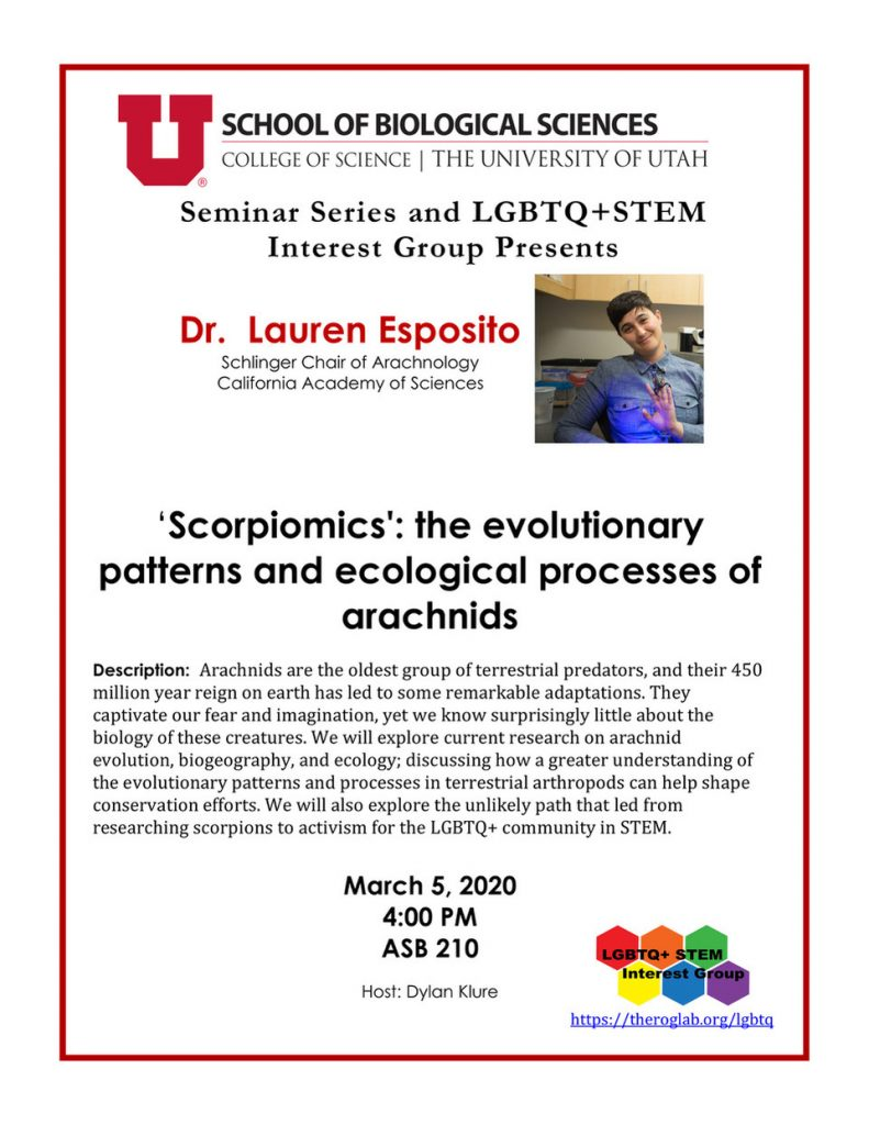 Scorpiomics: the evolutionary patterns and ecological processes of arachnids with Dr. Lauren Esposito on March 5 at 4 pm in ASB 210